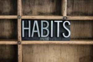 Sign that reads, Habits